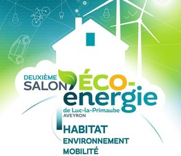 Salon Eco Energies de Luc la Primaube du 15 au 17 Février 2019
